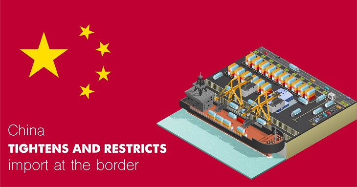 China tightens and restricts import at the border