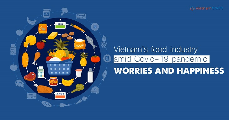 Vietnam's food industry amid Covid-19 pandemic: worries and happiness