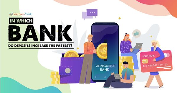 In which bank do deposits increase the fastest?